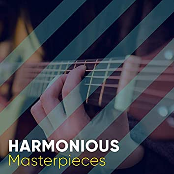 Harmonious Masterpieces