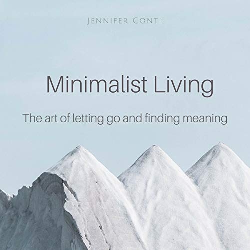 Minimalist Living: The Art of Letting Go and Finding Meaning Titelbild