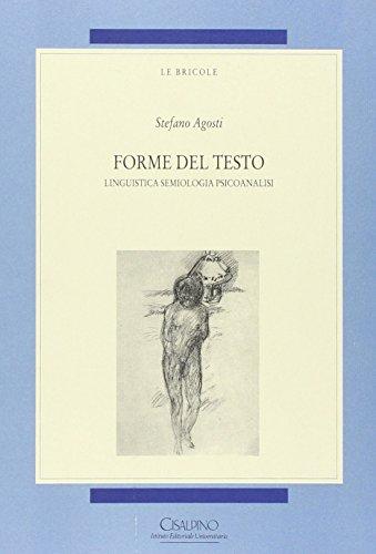 Forme del testo. Linguistica, semiologia, psicoanalisi