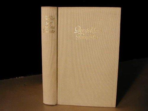 Der goldene Tornister : Roman, 2 Teile in einem Band: Erster Teil: Der Knabenroman; Zweiter Teil: Die Dichtung des Jünglings
