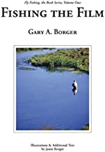 Fishing the Film (Fly Fishing, The Book Series, 1)