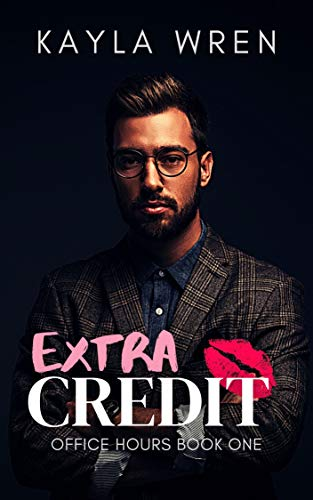 Extra Credit: A student/professor romance (Office Hours Book 1) (English Edition)