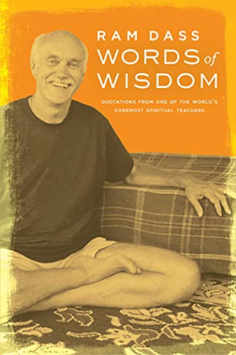 Words of Wisdom: Quotations from One of the World's Foremost Spiritual Leaders