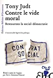 Contre le vide moral - Restaurons la social-démocratie