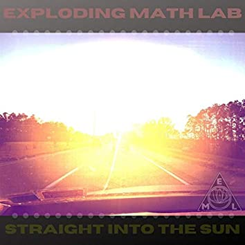 Straight into the Sun