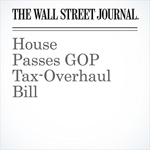 House Passes GOP Tax-Overhaul Bill copertina