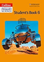 Collins International Primary Science - Student's Book 6 (Collins Primary Science)
