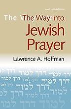The Way Into Jewish Prayer