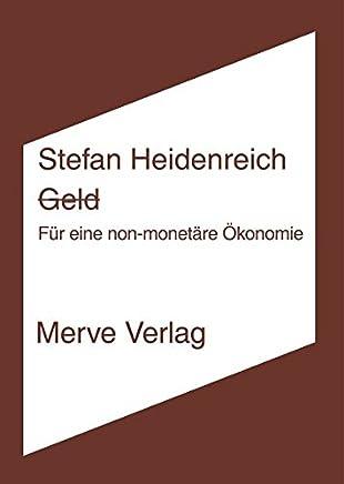 Geld - Für eine non-monetäre Ökonomie