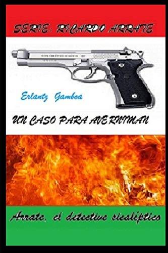 UN CASO PARA AVERNIMAN (Ricardo Arrate) (Spanish Edition) download ebooks PDF Books