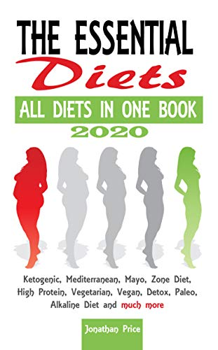 2020 The Essential Diets All Diets In One Book Ketogenic Mediterranean Mayo Zone Diet High