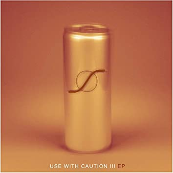 Use with Caution EP III