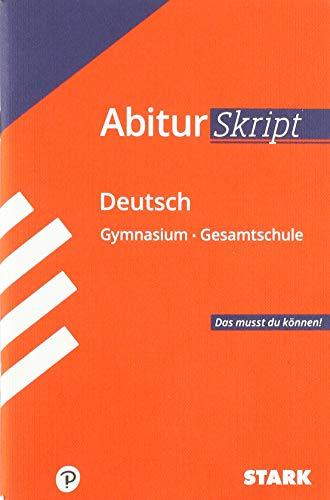 STARK AbiturSkript - Deutsch: Das musst du können!