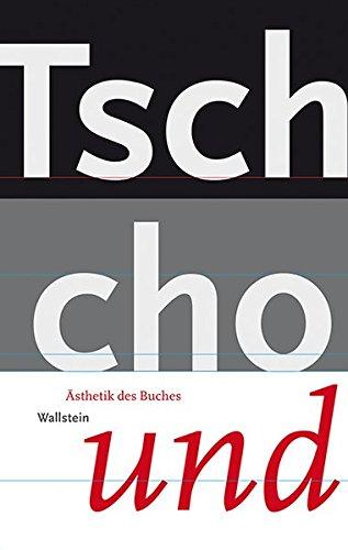 Tschichold - na und? (Ästhetik des Buches)