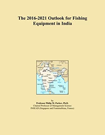 The 2016-2021 Outlook for Fishing Equipment in India