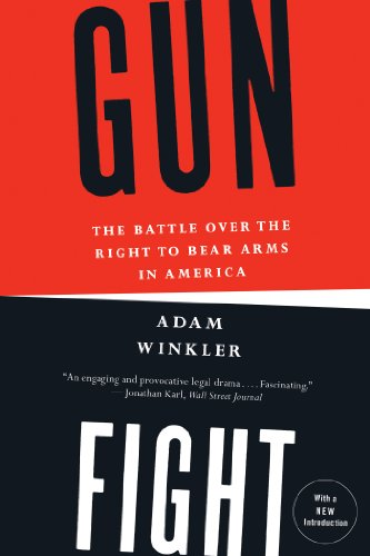Gunfight: The Battle Over the Right to Bear Arms in America (English Edition)