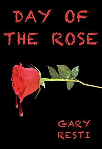 Day of the Rose (English Edition)