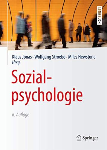 Sozialpsychologie: Eine Einfhrung (Springer-Lehrbuch)