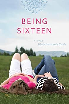 Being Sixteen 1606412337 Book Cover