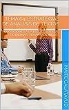 TEMA 64. ESTRATEGIAS DE ANÁLISIS DE TEXTOS: OPOSICIONES A LA ESCUELA OFICIAL DE IDIOMAS. TEMARIO DE INGLÉS (English Edition)