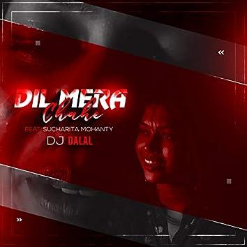Dil Mera Chahe (feat. Sucharta Mohanty)