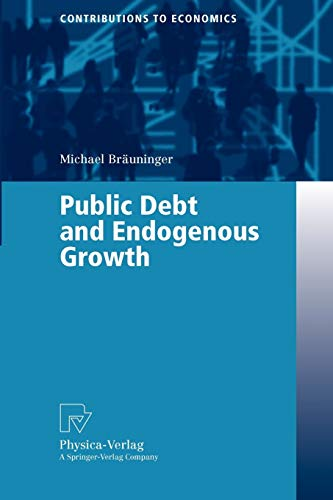 Public Debt and Endogenous Growth (Contributions to Economics)