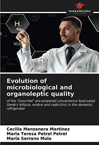 """Evolution of microbiological and organoleptic quality: of the """"Gourmet"""" pre-prepared convenience food salad (lamb"""