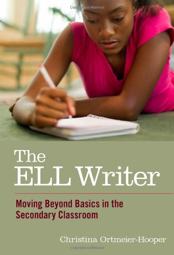 Compare Textbook Prices for The ELL Writer: Moving Beyond Basics in the Secondary Classroom Language and Literacy Series  ISBN 9780807754177 by Ortmeier-Hooper, Christina,Genishi, Celia,Alvermann, Donna E.