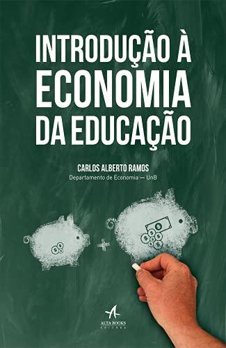 Introdução À Economia Da Educação