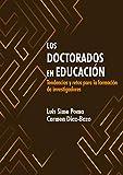 Los doctorados en educación: Tendencias y retos para la formación de investigadores
