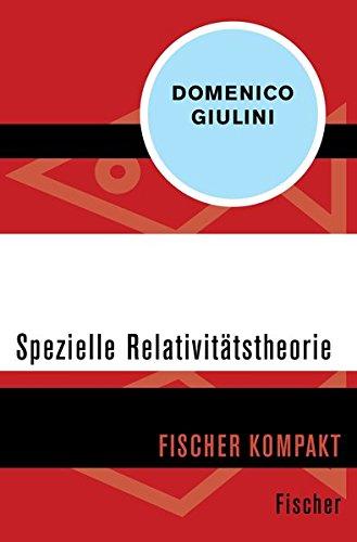 Spezielle Relativitätstheorie (Fischer Kompakt)