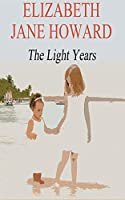 The Light Years (Cazalet Chronicles)