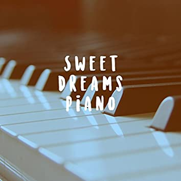 Sweet Dreams Piano