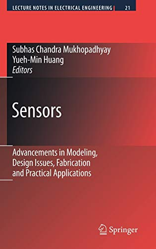 Sensors: Advancements in Modeling, Design Issues, Fabrication and Practical Applications (Lecture Notes in Electrical En