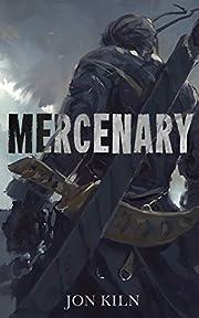 Mercenary (Blade Asunder Book 1)