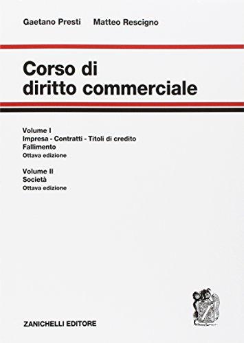 Corso di diritto commerciale. Con Contenuto digitale per accesso on line. Impresa, contratti, titoli di credito, fallimento-Società (Vol. 1-2)