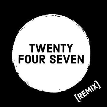 Twenty Four Seven (Remix)