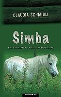 Simba: Eine Geschichte fuer Kinder und Erwachsene