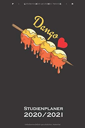 Dango mochiko Reisklößchen Studienplaner 2020/21: Semesterplaner (Studentenkalender) für Feinschmecker und Fans der asiatischen Küche