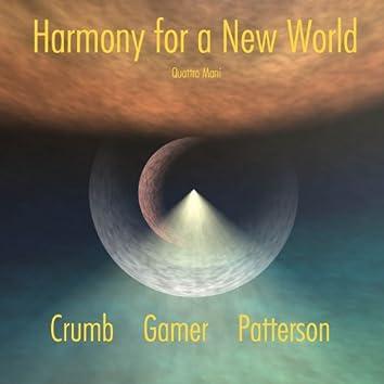 Quattro Mani: Harmony for a New World