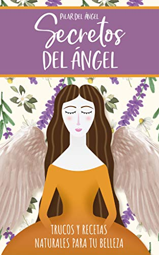 Secretos del Ángel (Spanish Edition)