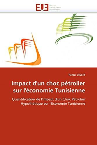 Impact d''un choc pétrolier sur l''économie tunisienne PDF Books