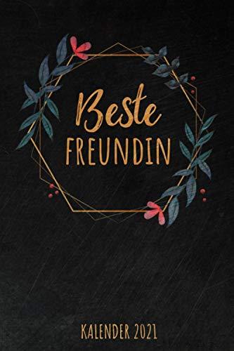 Beste Freundin Kalender 2021: Tolles Geschenk für eure beste Freundin I Notizbuch, 120 linierte Seiten I Format 6x9 Zoll, DIN A5 I Soft Cover matt I