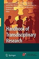 Handbook of Transdisciplinary Research