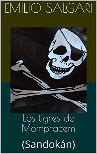 Los tigres de Mompracem: (Sandokán)