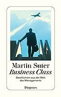 Business Class. Geschichten aus der Welt des Managements 3257233191 Book Cover