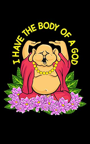 I Have The Body Of A God: Funny I Have The Body of a God Buddha Joke Cute Buddhist Pun 2020 Pocket Sized Weekly Planner & Gratitude Journal (53 Pages, ... - Small Fit For Purses, Backpacks & Pockets