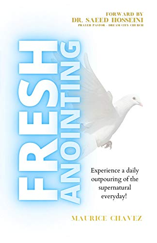 Fresh Anointing: Living Life Under The Power Of God (Spiritual Growth) (English Edition)