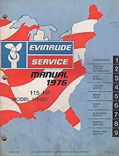 1976 EVINRUDE OUTBOARD 115 HP SERVICE MANUAL P/N 5197 (073)