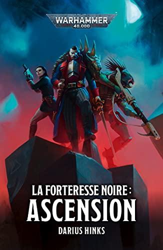 La Forteresse Noire : Ascension